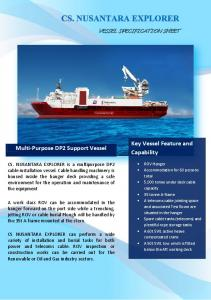 Key Vessel Feature and Capability. Multi-Purpose DP2 Support Vessel VESSEL SPECIFICATION SHEET