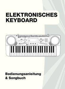 KEYBOARD ELEKTRONISCHES. Bedienungsanleitung & Songbuch