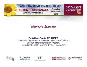 Keynote Speaker Dr. William Geerts, MD, FRCPC