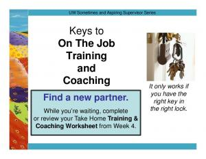 Keys to On The Job Training and Coaching