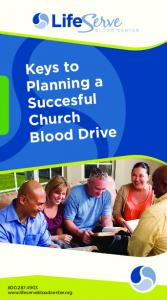Keys to Planning a Successful Business Blood Drive. Keys to Planning a Succesful Church Blood Drive