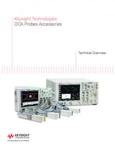 Keysight Technologies DCA Probes Accessories. Technical Overview