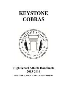 KEYSTONE COBRAS. High School Athlete Handbook KEYSTONE SCHOOL ATHLETIC DEPARTMENT