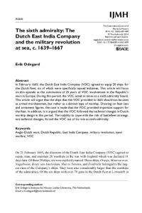 Keywords Anglo-Dutch wars, Dutch Republic, East India Company, military revolution, naval warfare, VOC