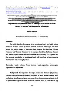 Keywords: health culture, future doctors, health-supporting technologies, organization of experimental