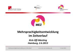 Kick Off Meeting Hamburg, Mehrsprachigkeitsentwicklung im Zeitverlauf