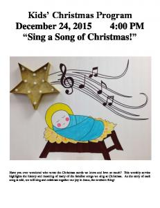 Kids Christmas Program December 24, :00 PM Sing a Song of Christmas!