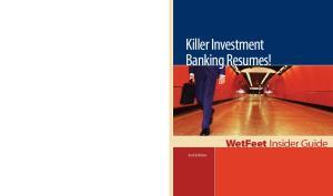 Killer Investment Banking Resumes!