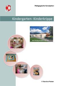 Kindergarten- Kinderkrippe