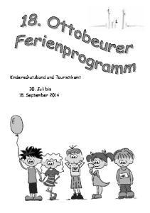 Kinderschutzbund und Touristikamt. 30. Juli bis 15. September 2014