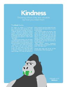 Kindness. by how you treat them. The Kind Gorilla GORILLA
