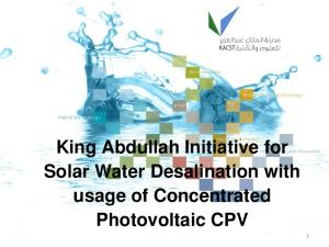 King Abdullah Initiative for Solar Water Desalination with usage of Concentrated Photovoltaic CPV