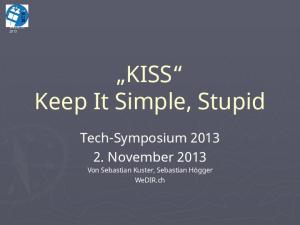 KISS Keep It Simple, Stupid