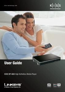 kiss-technology.com english User Guide KiSS DP-600 High Definition Media Player