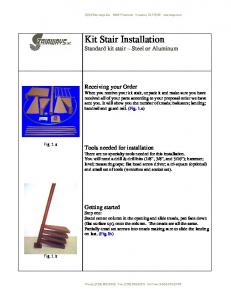 Kit Stair Installation Standard kit stair Steel or Aluminum