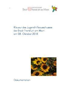 Klausur des Jugendhilfeausschusses der Stadt Frankfurt am Main am 08. Oktober 2016