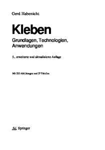Kleben. Grundlagen, Technologien, Anwendungen. Gerd Habenicht. fyj. Springer. 5., erweiterte und aktualisierte Auflage