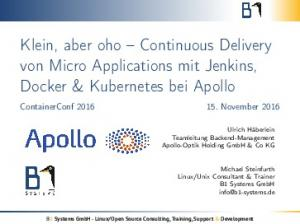 Klein, aber oho Continuous Delivery von Micro Applications mit Jenkins, Docker & Kubernetes bei Apollo