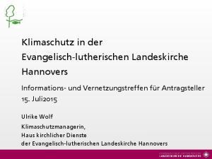 Klimaschutz in der Evangelisch-lutherischen Landeskirche Hannovers