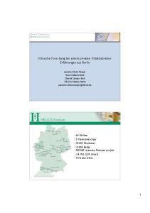 Klinische Forschung bei einem privaten Klinikbetreiber Erfahrungen aus Berlin