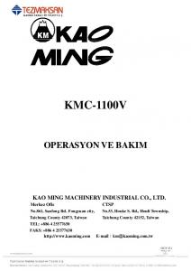 KMC-1100V OPERASYON VE BAKIM KAO MING MACHINERY INDUSTRIAL CO., LTD
