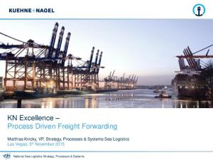 KN Excellence Process Driven Freight Forwarding