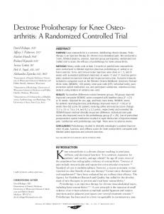 Knee osteoarthritis is a chronic disease resulting in joint pain, Dextrose Prolotherapy for Knee Osteoarthritis: A Randomized Controlled Trial