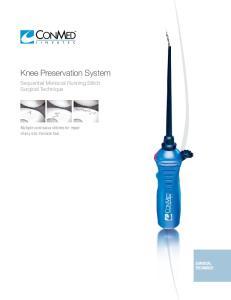 Knee Preservation System