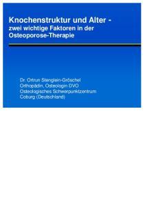 Knochenstruktur und Alter - zwei wichtige Faktoren in der Osteoporose-Therapie