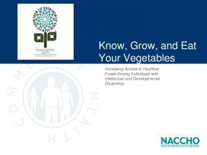 Know, Grow, and Eat Your Vegetables. Increasing Access to Healthier Foods Among Individuals with Intellectual and Developmental Disabilities