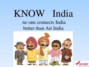 KNOW India no one connects India better than Air India