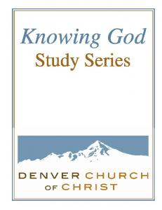 Knowing God. Study Series