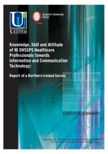 Knowledge, Skill and Attitude of NI DHSSPS Healthcare Professionals towards Information and Communication Technology: