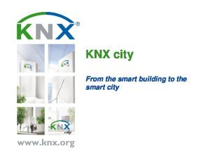 KNX city. From the smart building to the smart city