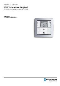 KNX Technisches Handbuch Busch-Installationsbus KNX. KNX Sensoren