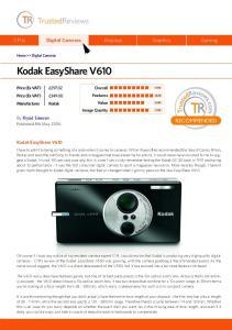Kodak EasyShare V610. Digital Cameras Displays Graphics Gaming. By Riyad Emeran. Kodak EasyShare V610. Overall Features Value Image Quality
