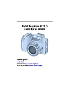 Kodak EasyShare Z712 IS zoom digital camera User s guide
