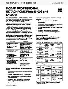 KODAK PROFESSIONAL EKTACHROME Films E100S and E100SW