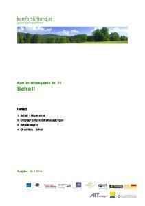 Komfortlüftungsinfo Nr. 21 Schall. Inhalt. 1. Schall - Allgemeines. 2. Unterschiedliche Schallbelastungen. 3. Schalldämpfer. 4. Checkliste - Schall