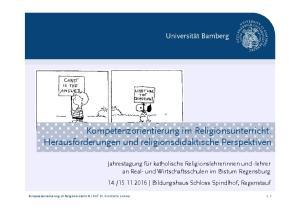 Kompetenzorientierung im Religionsunterricht. Herausforderungen und religionsdidaktische Perspektiven