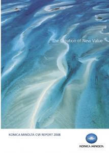 KONICA MINOLTA CSR REPORT The Creation of New Value