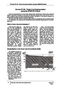 Konnex PL132 - Power-Line-Communication using the CENELEC-C-Band. Konnex PL132 - Power-Line-Communication using the CENELEC-C-Band
