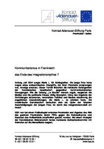 Konrad-Adenauer-Stiftung. Kommunitarismus in Frankreich: das Ende des Integrationsmythos? Frankreich Italien