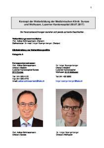 Konzept der Weiterbildung der Medizinischen Klinik Sursee und Wolhusen, Luzerner Kantonsspital ( )