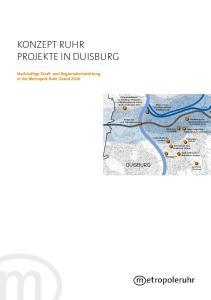 KONZEPT RUHR DUISBURG. Nachhaltige Stadt- und Regionalentwicklung in der Metropole Ruhr, Stand Ruhr A 40