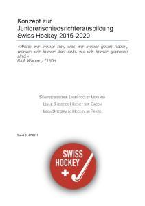 Konzept zur Juniorenschiedsrichterausbildung Swiss Hockey