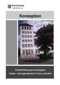 Konzeption Fortschreibung der Konzeption Kinder- und Jugendzentrum Turm, Lehndorf