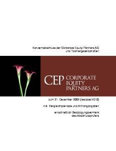 Konzernabschluss der Corporate Equity Partners AG und Tochtergesellschaften