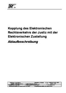 Kopplung des Elektronischen Rechtsverkehrs der Justiz mit der Elektronischen Zustellung Ablaufbeschreibung