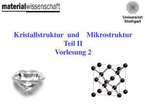 Kristallstruktur und Mikrostruktur Teil II Vorlesung 2